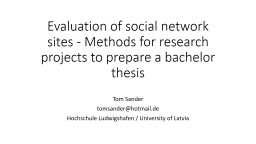 Evaluation of social network sites - Methods for research p