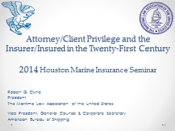 Attorney/Client Privilege and the Insurer/Insured in the Tw