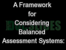 A Framework for Considering Balanced Assessment Systems: