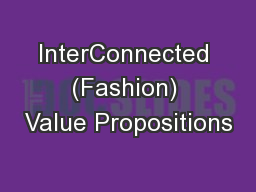 InterConnected (Fashion) Value Propositions