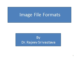 Image File Formats PowerPoint PPT Presentation