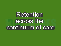 Retention across the continuum of care