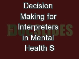 Ethical Decision Making for Interpreters in Mental Health S