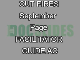 PUTTING OUT FIRES September  Page FACILITATOR GUIDE AC