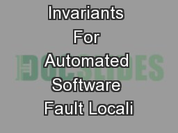 Using Likely Invariants For Automated Software Fault Locali
