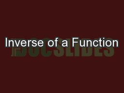 Inverse of a Function PowerPoint PPT Presentation