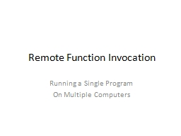 Remote Function Invocation PowerPoint PPT Presentation
