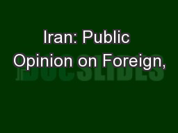 Iran: Public Opinion on Foreign,