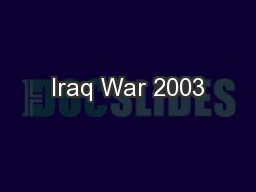 Iraq War 2003 PowerPoint PPT Presentation