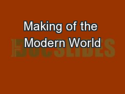 Making of the Modern World
