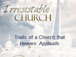 Traits of a Church that Heaven Applauds