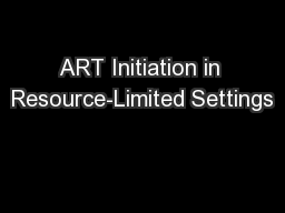 ART Initiation in Resource-Limited Settings
