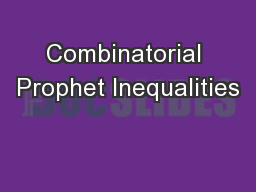 Combinatorial Prophet Inequalities