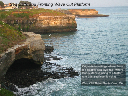 Originate in settings where there is a relative sea level f PowerPoint PPT Presentation