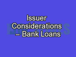 Issuer Considerations – Bank Loans