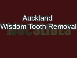 Auckland Wisdom Tooth Removal