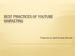 Best Practices of YouTube Marketing PowerPoint PPT Presentation
