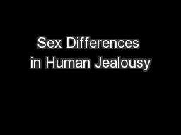 Sex Differences in Human Jealousy PowerPoint PPT Presentation