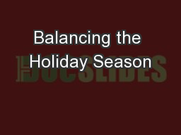 Balancing the Holiday Season