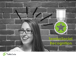 TemboSocial Recognition PowerPoint PPT Presentation