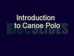 Introduction to Canoe Polo
