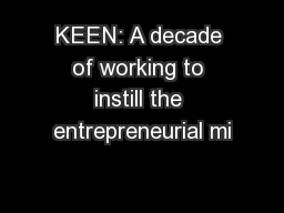 KEEN: A decade of working to instill the entrepreneurial mi