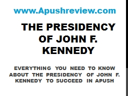 The Presidency of John F. Kennedy