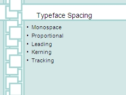 Typeface Spacing PowerPoint PPT Presentation