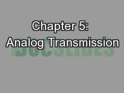 Chapter 5: Analog Transmission PowerPoint Presentation, PPT - DocSlides