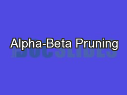 Alpha-Beta Pruning PowerPoint PPT Presentation