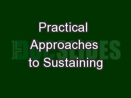 Practical Approaches to Sustaining