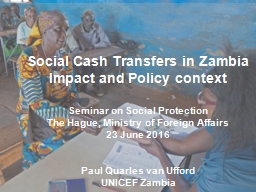 Social Cash Transfers in Zambia Impact and Policy context