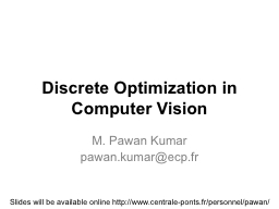 Discrete Optimization in Computer Vision