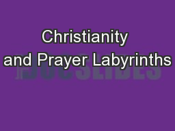 Christianity and Prayer Labyrinths