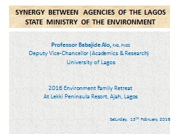 SYNERGY BETWEEN AGENCIES OF THE LAGOS STATE MINISTRY OF THE