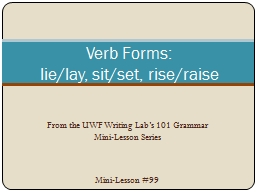 From the UWF Writing Lab's 101 Grammar Mini-Lesson Series PowerPoint PPT Presentation
