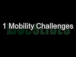 1 Mobility Challenges PowerPoint PPT Presentation