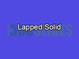 Lapped Solid
