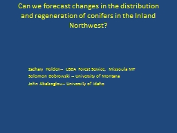 Can we forecast changes in the distribution and regeneratio