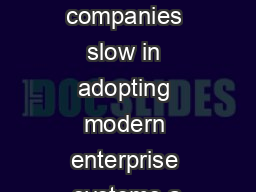 Many companies slow in adopting modern enterprise systems a