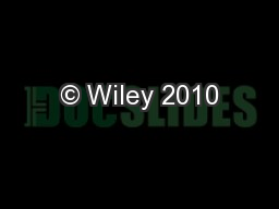 © Wiley 2010