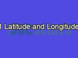 1 Latitude and Longitude