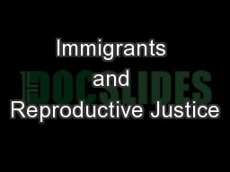 Immigrants and Reproductive Justice