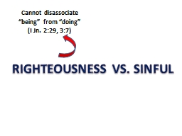 RIGHTEOUSNESS VS. SINFUL