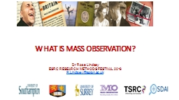 WHAT IS MASS OBSERVATION?