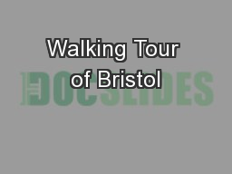 Walking Tour of Bristol