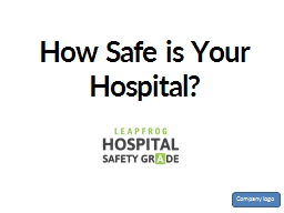 How Safe is Your Hospital? PowerPoint PPT Presentation