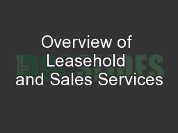 Overview of Leasehold and Sales Services
