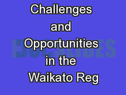Demographic Challenges and Opportunities in the Waikato Reg
