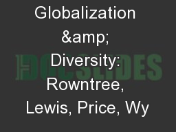 1 Globalization & Diversity: Rowntree, Lewis, Price, Wy